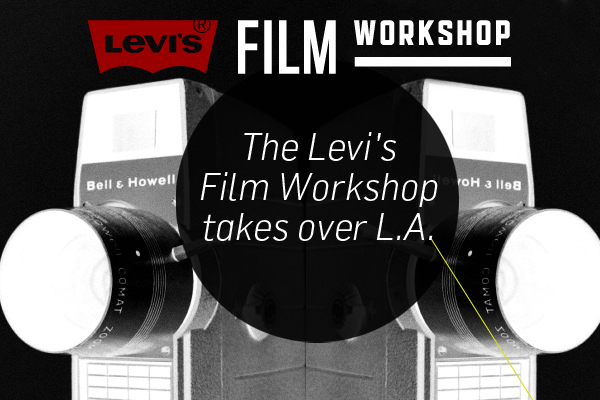 The Levi's Film Workshop takes over L.A.