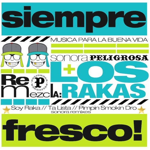 Sonora Remezcla_Los Rakas_ARTWORK