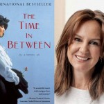The Time In Between: A Novel by Maria Dueñas