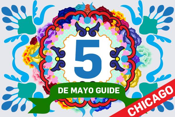 Cinco [Cholas] de Mayo Guide – CHICAGO