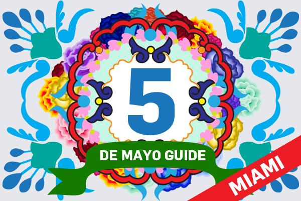Cinco [Cholas] de Mayo Guide – MIAMI