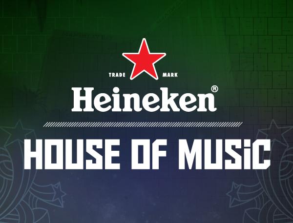 Heineken Presents: House of Music