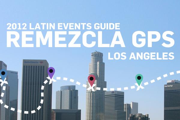 Los Angeles || Remezcla Summer GPS || July