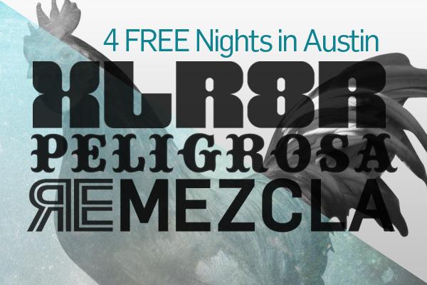 Remezcla & XLR8R Take Over Texas…for FREE.