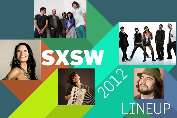 SXSW 2012 Latin Lineup