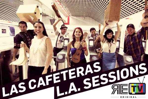 City Sessions: Las Cafeteras