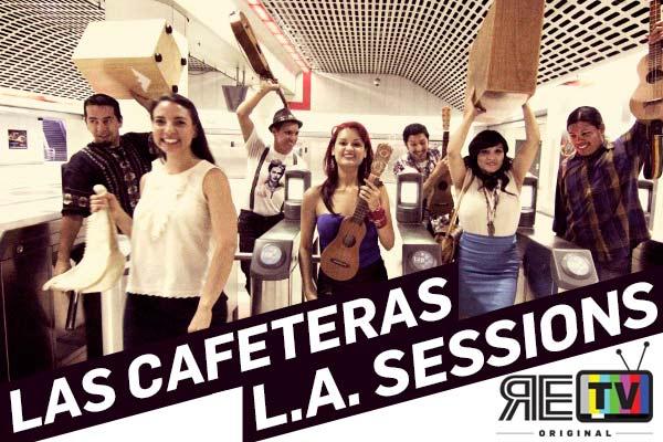 City Sessions: Las Cafeteras