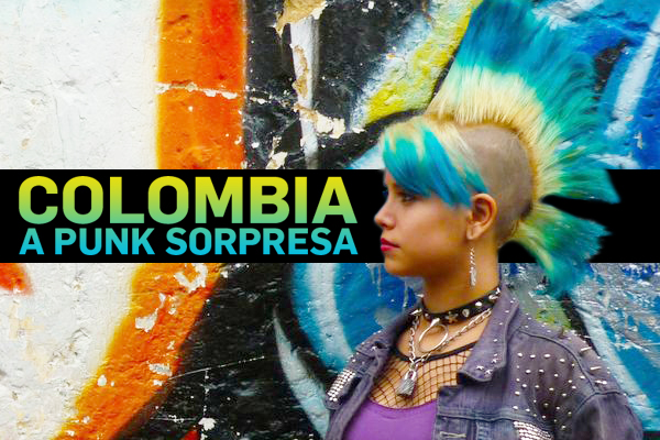Colombian Punk: Like Any Good Punk Song, It Begins With Injustice