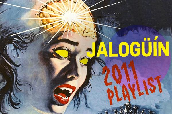 Jalogüín 2011 Playlist: Sounds of the Scary