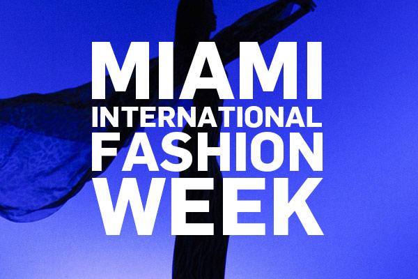 Miami International Fashion Week Celebrates 15 Years