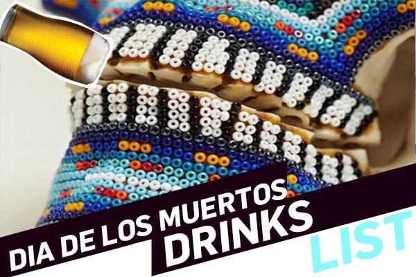 Drinks for the Dead: Five Cocktails to Celebrate Dia de los Muertos