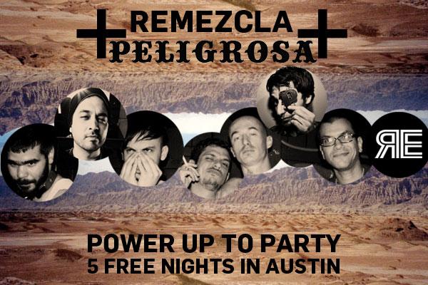 Remezcla & Peligrosa Unite to Rock the Hell outta Austin for SXSW