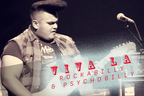 Viva La Rockabilly & Psychobilly!