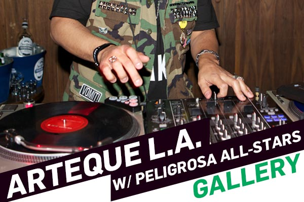 ARTEQUE LA with Peligrosa All Stars
