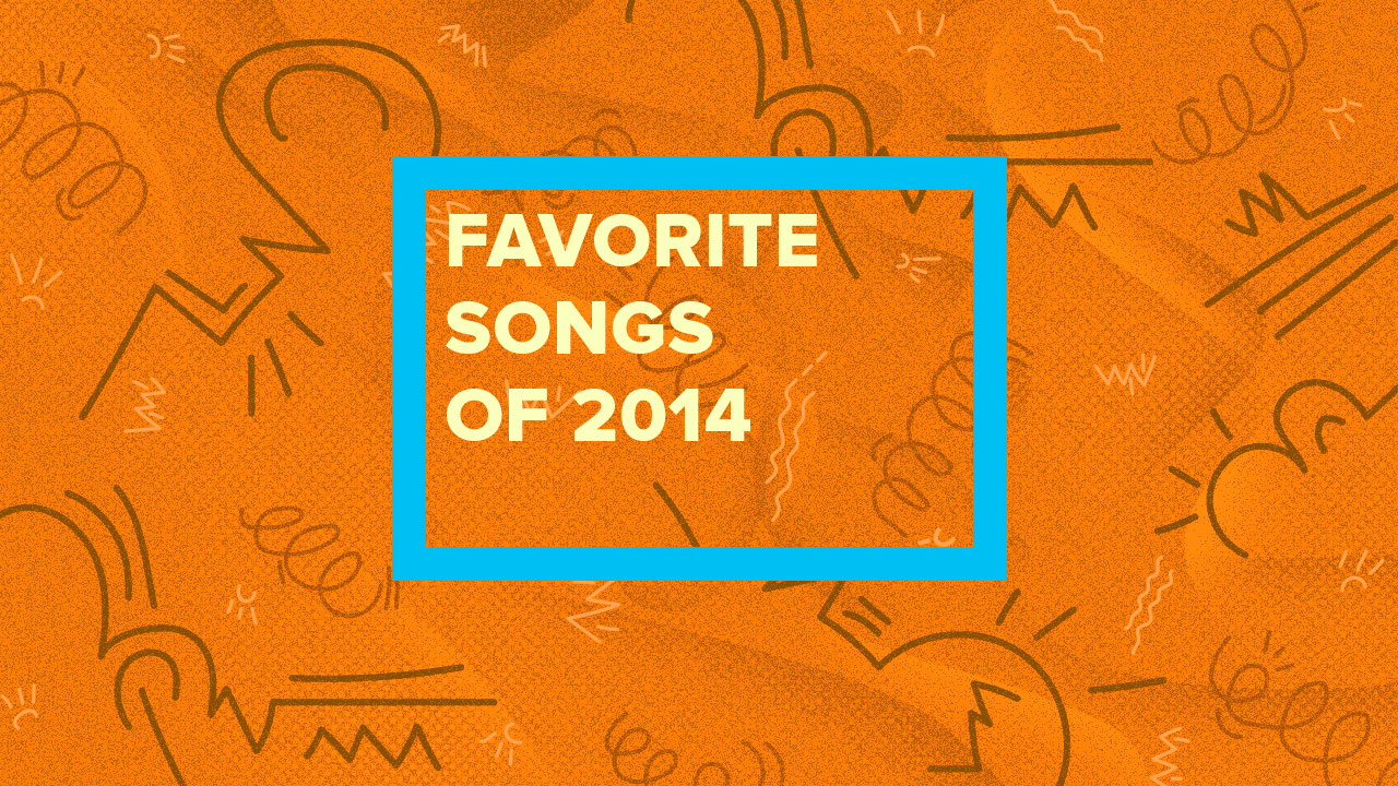 Our 30 Favorite Songs of 2014