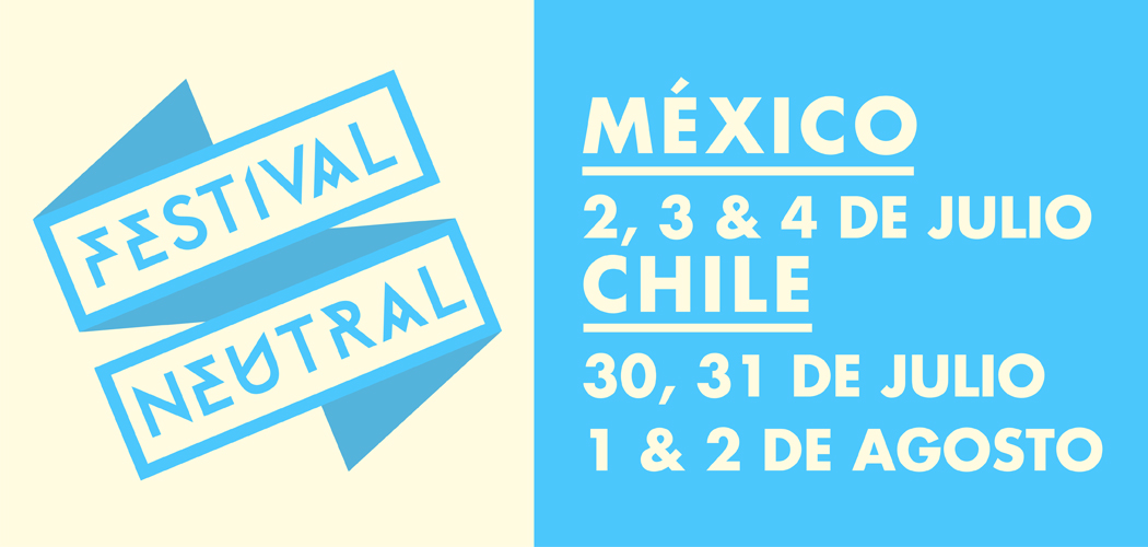 Quemasucabeza's Festival Neutral Announces Lineup For Mexico City 2015 Edition