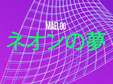Maeloo's Debut Release 'Neon Dreams' Blends Gritty Rap Samples and Sexy, Soulful Vibes