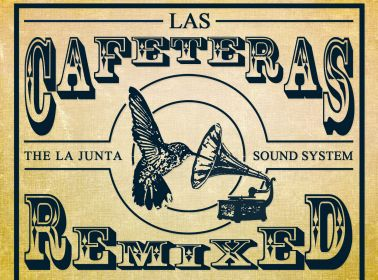 Las Cafeteras Bring Roots and Resistance to the Dancefloor on New Remix EP