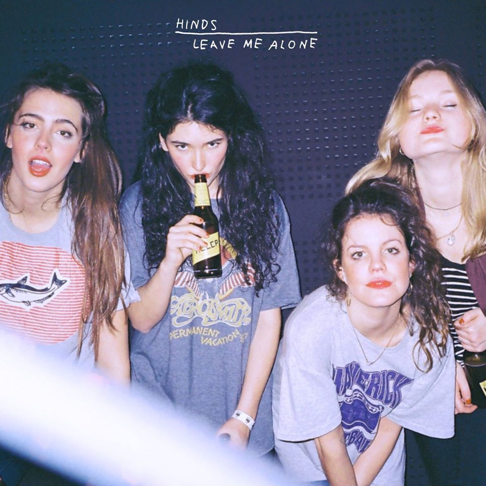Hinds Finally Unveil 'Leave Me Alone,' But We Can't Obey