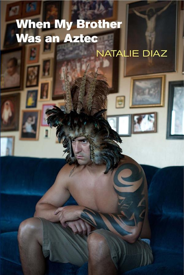 when-my-brother-was-an-aztec
