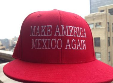 """These Viral """"Make America Mexico Again"""" Hats Are Now Officially For Sale"""