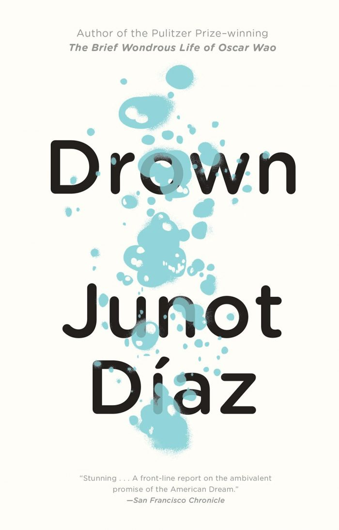 the portrayal of the struggles of immigrants in junot diazs collection of short stories drown Although drown is a collection of short stories that focuses on the  most of us  disagreed rather forcefully with díaz's portrayal of women in this book   collection could really be interpreted as the struggles of immigrants as a.