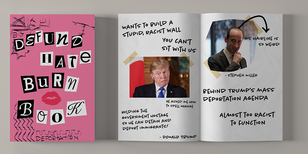 This 'Mean Girls'-Style Burn Book is Hilarious Takedown of Trump & the Border Wall