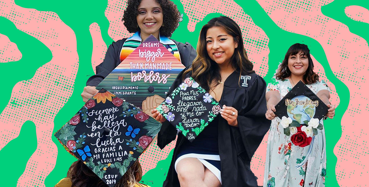These Latinx Grad Caps Will Make You Feel so Proud of the Class of 2019