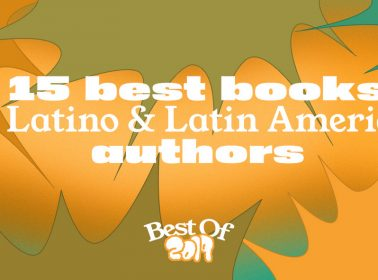 15 Best Books By Latino & Latin American Authors in 2019