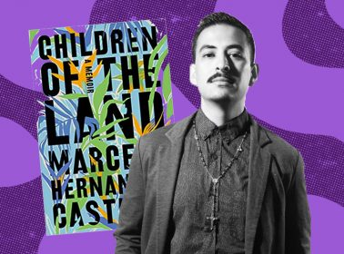 Remezcla Reads: A Chat With Mexican Author Marcelo Hernandez Castillo About His Moving Memoir, 'Children of the Land'