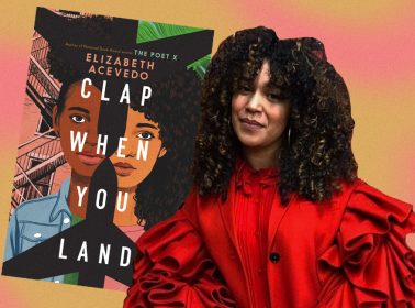 Elizabeth Acevedo's 'Clap When You Land' Is a Moving Story of Secrets, Grief & Newfound Sisterhood
